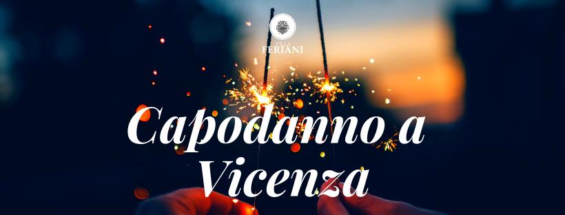Ultimo dell'anno a Vicenza, cosa fare?