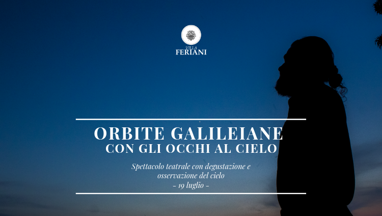 19 Luglio 2019  Borgo Feriani ospita Orbite Galileiane