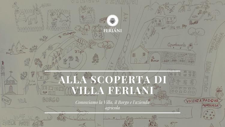 Alla Scoperta di Villa Feriani.