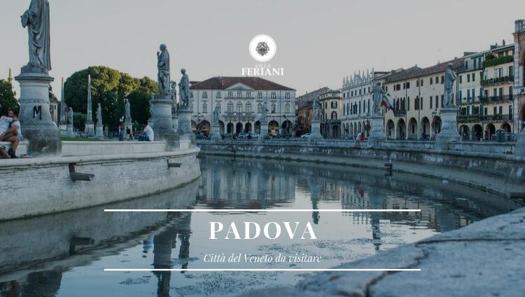 Padova – Città del Veneto da Visitare