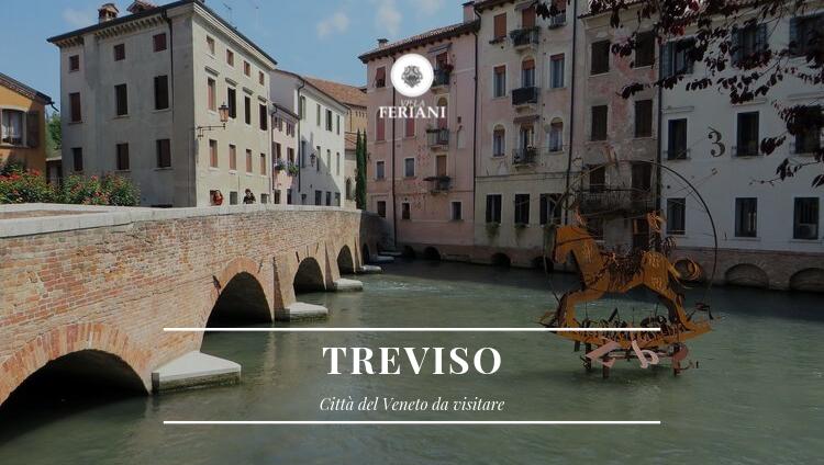 Città del Veneto da visitare – Treviso