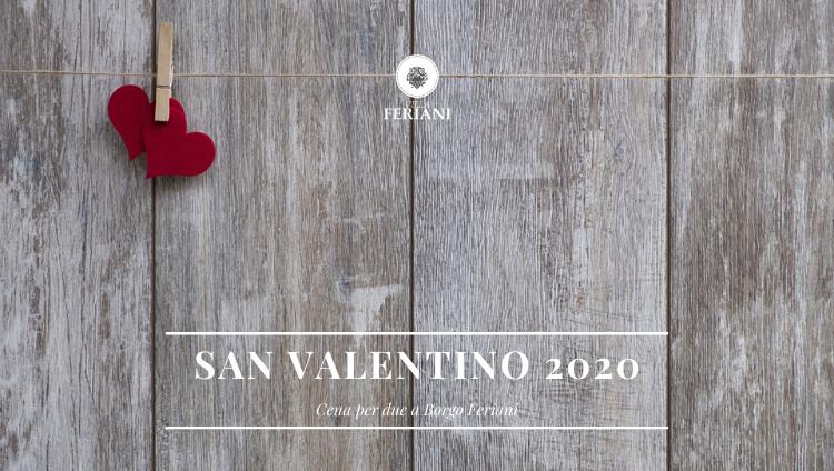 San Valentino 2020 – Cena per Due a Borgo Feriani