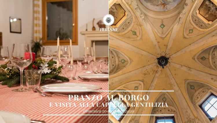 20 Dicembre 2020- Pranzo e Visita alla Cappella Gentilizia di Villa Feriani